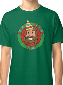 Happy Birthday Jesus Classic T-Shirt