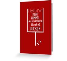 Kurt Hummel, Kicker Greeting Card