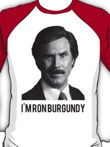 Hi! I'm Ron Burgundy T-Shirt