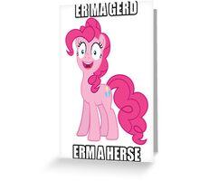 Oh Meh Gerd Pinkie Pie Greeting Card
