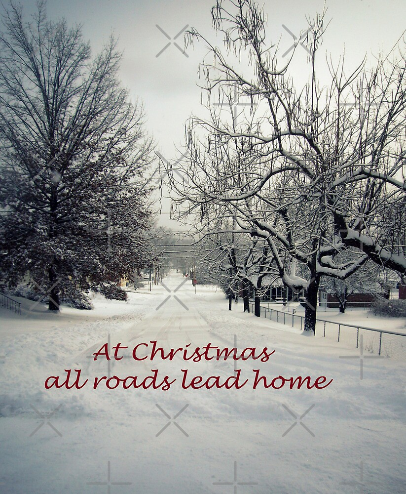 At Christmas all Roads Lead Home by Susan S. Kline