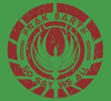 Frak Earth / So Say We All - BSG Kids Clothes