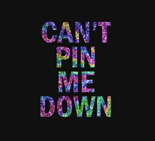 You can't pin me down  Hoodie