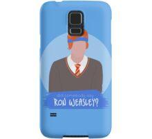 did somebody say ron weasley? Samsung Galaxy Case/Skin