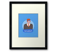 did somebody say ron weasley? Framed Print