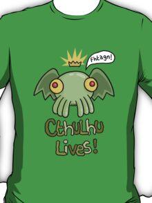Cthulhu Lives! T-Shirt