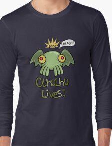 Cthulhu Lives! Long Sleeve T-Shirt