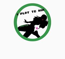 I Play to Win Unisex T-Shirt