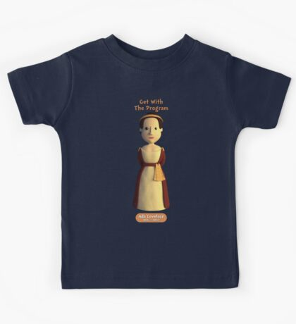 Ada Lovelace - Get With The Program Kids Tee