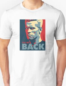 He Will be Back T-Shirt