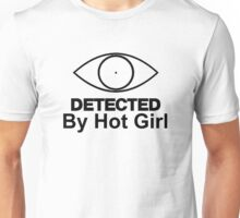 "Detected ""By Hot Girl"" Unisex T-Shirt"