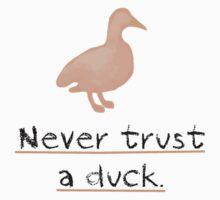 Never Trust a Duck by AlaJonea