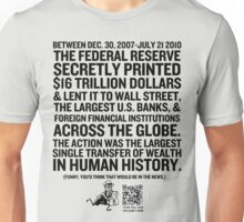 Federal Reserve Audit Shirt Unisex T-Shirt