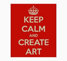 Keep Calm and Create Art Unisex T-Shirt