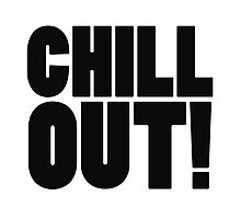 Chill Out! Photographic Print