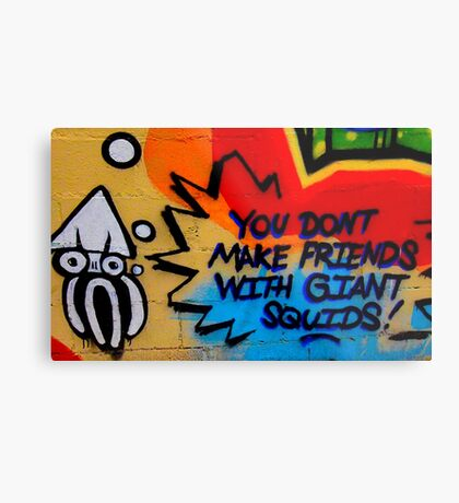 You Don't Make Friends With Giant Squids Metal Print