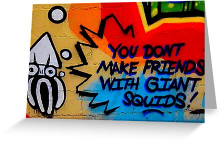 You Don't Make Friends With Giant Squids by Rebecca Reist