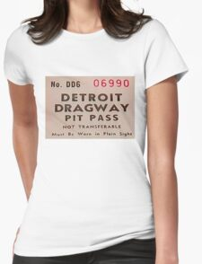 Vintage Detroit Dragway Pit Pas ca. 1965 Womens Fitted T-Shirt