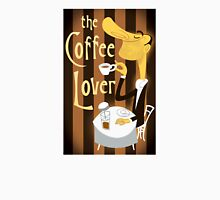 The Coffee Lover Unisex T-Shirt
