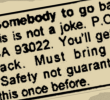 Safety Not Guaranteed Sticker
