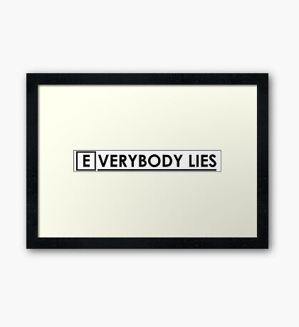 House MD - Everybody Lies Framed Print