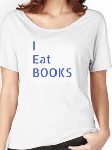 I Eat Books (blue on white) Women's Relaxed Fit T-Shirt