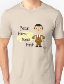 Bean there Done that T-Shirt