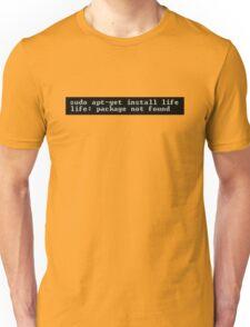 Life Not Found Unisex T-Shirt