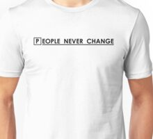 House MD - People Never Change Unisex T-Shirt