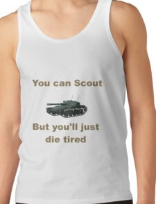 Scout, but you'll just die tired - ELC AMX Tank Top