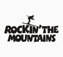 Rockin the Mountains Skier Design by theshirtshops