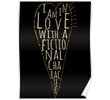 i am in love with a fictional character (black) Poster