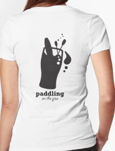 Paddling on the Piss Womens Fitted T-Shirt