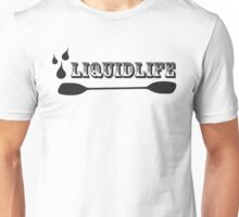 Liquid Life Unisex T-Shirt