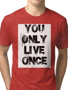 You Only Live Once City Scape T-Shirt Tri-blend T-Shirt