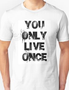 You Only Live Once City Scape T-Shirt T-Shirt