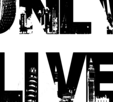 You Only Live Once City Scape T-Shirt Sticker