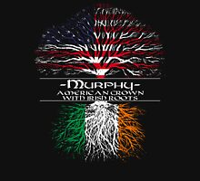 Murphy - American Grown with Irish Roots Unisex T-Shirt