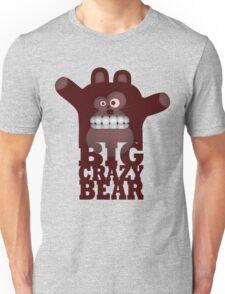 BIG CRAZY BEAR Unisex T-Shirt