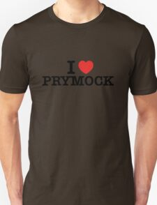 I Love PRYMOCK T-Shirt