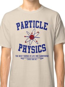 Particle Physics Classic T-Shirt