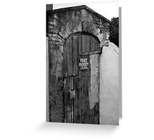 Private Property Greeting Card