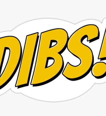 DIBS! Sticker