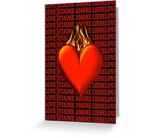 ¸¸.♥➷♥•*¨BURNING LOVE VALENTINE¸¸.♥➷♥•*¨ Greeting Card