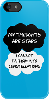 "The Fault In Our Stars / TFIOS by John Green - ""My Thoughts Are Stars I Cannot Fathom Into Constellations"" by runswithwolves"