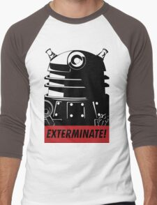 EXTERMINATE!!! Men's Baseball ¾ T-Shirt