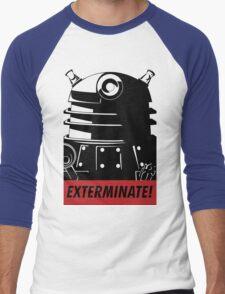 EXTERMINATE!!! Men's Baseball ¾ T-Shirt