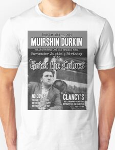 Muirshin Durkin @ Clancy's in Long Beach Featuring Hoist the Colors for Justin's Birthday T-Shirt