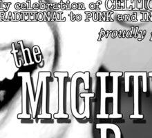 Muirshin Durkin @ Clancy's in Long Beach Featuring The Mighty Regis Sticker