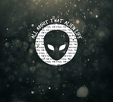 All About That Alien Life by subject13fringe